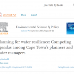 NEW PUB: RODINA: Planning for water resilience: Competing agendas among Cape Town's planners and water managers